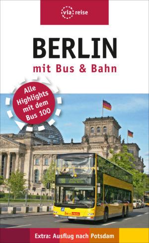 Berlin mit Bus & Bahn