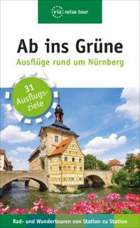 Ab ins Grüne – Ausflüge rund um Nürnberg