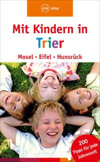 Mit Kindern in Trier