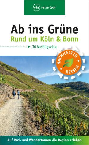 Ab ins Grüne – Rund um Köln & Bonn