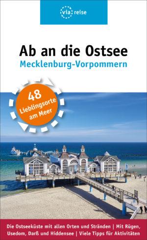 Ab an die Ostsee – Mecklenburg-Vorpommern