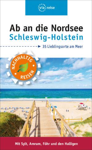 Ab an die Nordsee – Schleswig-Holstein