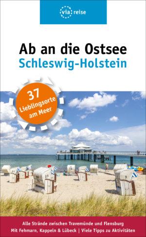 Ab an die Ostsee – Schleswig-Holstein