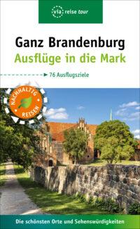 Ganz Brandenburg - Reiseführer